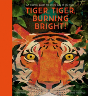 Picture of Tiger, Tiger, Burning Bright! - An Animal Poem for Every Day of the Year: National Trust