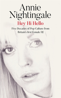 Picture of Hey Hi Hello: Five Decades of Pop Culture from Britain's First Female DJ