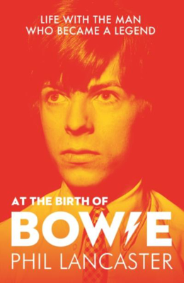 Picture of At the Birth of Bowie: Life with the Man Who Became a Legend