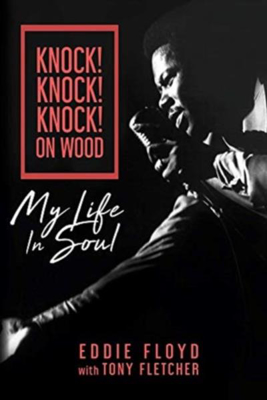 Picture of Knock! Knock! Knock! On Wood: My Life in Soul