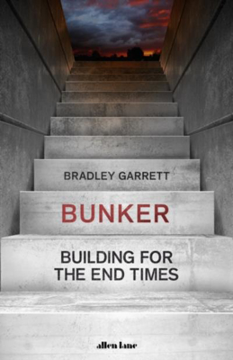 Picture of Bunker: Building for the End Times