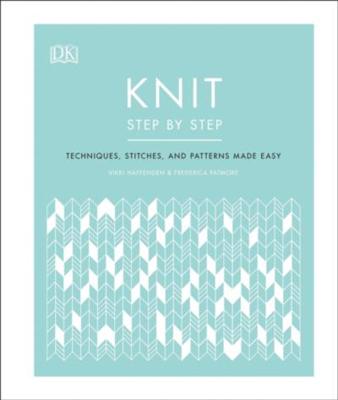 Picture of Knit Step by Step: Techniques, stitches, and patterns made easy