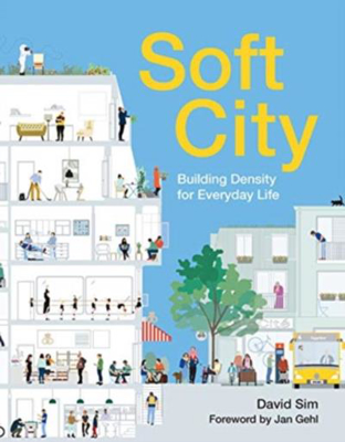 Picture of Soft City: Building Density for Everyday Life
