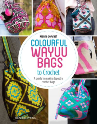 Picture of Colourful Wayuu Bags to Crochet: A Guide to Making Tapestry Crochet Bags