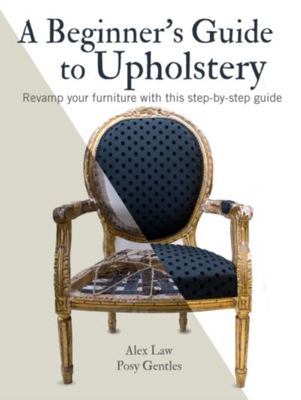 Picture of A Beginner's Guide to Upholstery: Revamp Your Furniture with This Step-by-Step Guide
