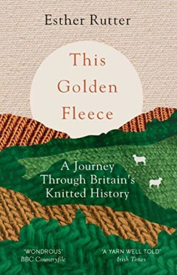 Picture of This Golden Fleece: A Journey Through Britain's Knitted History