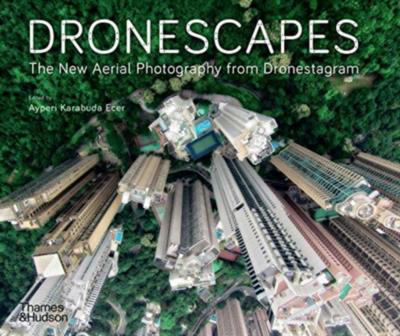 Picture of Dronescapes: The New Aerial Photography from Dronestagram