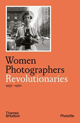 Picture of Women Photographers: Revolutionaries