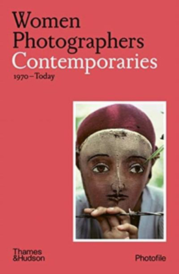 Picture of Women Photographers: Contemporaries: (1970-Today)