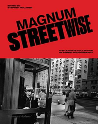 Picture of Magnum Streetwise: The Ultimate Collection of Street Photography