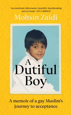 Picture of A Dutiful Boy: A memoir of a gay Muslim's journey to acceptance