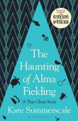 Picture of The Haunting of Alma Fielding: SHORTLISTED FOR THE BAILLIE GIFFORD PRIZE 2020