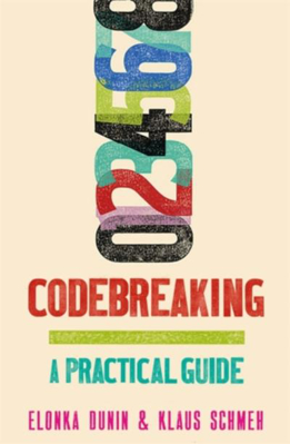 Picture of Codebreaking: A Practical Guide