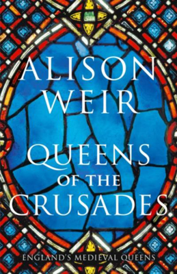 Picture of Queens of the Crusades: Eleanor of Aquitaine and her Successors