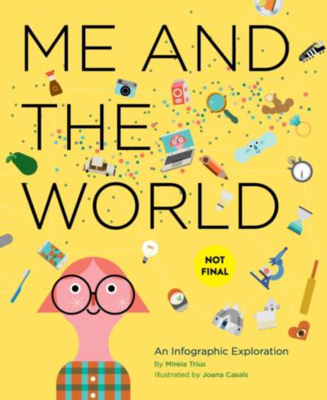 Picture of Me and the World: An Infographic Exploration