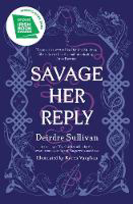 Picture of Savage Her Reply - from the award-winning author of Tangleweed and Brine