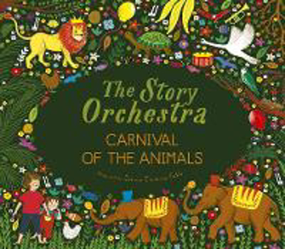 Picture of The Story Orchestra: Carnival of the Animals: Press the note to hear Saint-Saens' music