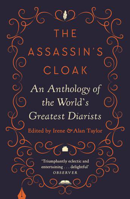 Picture of The Assassin's Cloak: An Anthology of the World's Greatest Diarists