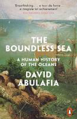 Picture of The Boundless Sea: A Human History of the Oceans