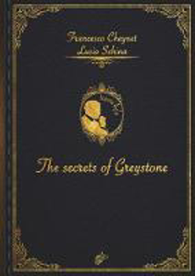 Picture of THE SECRETS OF GREYSTONE