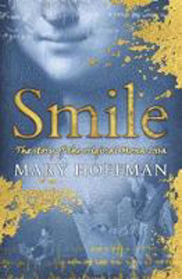 Picture of Smile: The story of the original Mona Lisa