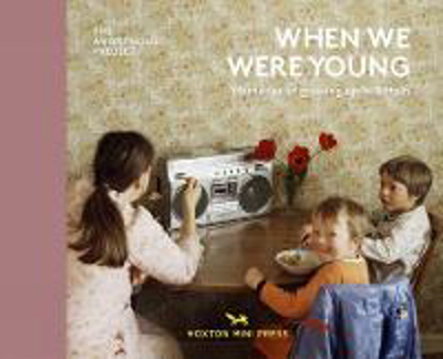 Picture of When We Were Young: Memories of Growing Up in Britain