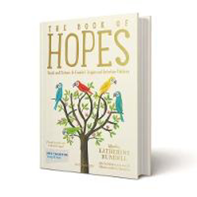 Picture of The Book of Hopes: Words and Pictures to Comfort, Inspire and Entertain