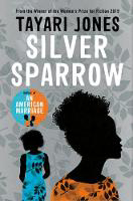 Picture of Silver Sparrow: From the Winner of the Women's Prize for Fiction, 2019