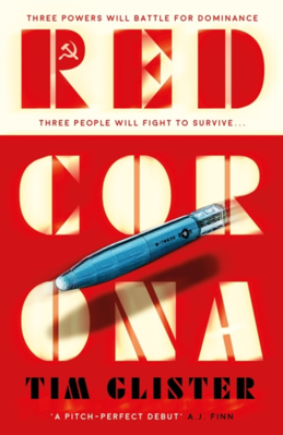 Picture of Red Corona: A Richard Knox Spy Thriller: 'A thriller of true ambition and scope.' Lucie Whitehouse