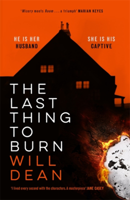 Picture of The Last Thing to Burn: Gripping and unforgettable, one of the most highly anticipated releases of 2021