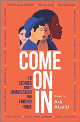 Picture of Come on in: 15 Stories about Immigration and Finding Home