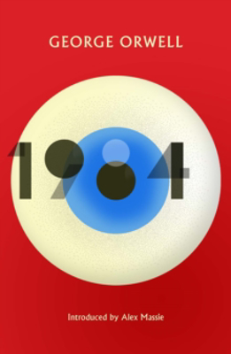 Picture of 1984 Nineteen Eighty-Four: New Edition of the Twentieth Century's Dystopian Masterpiece