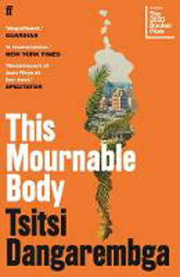 Picture of This Mournable Body: SHORTLISTED FOR THE BOOKER PRIZE 2020