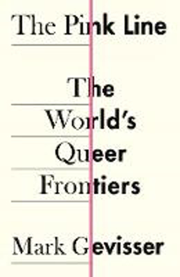 Picture of The Pink Line: The World's Queer Frontiers