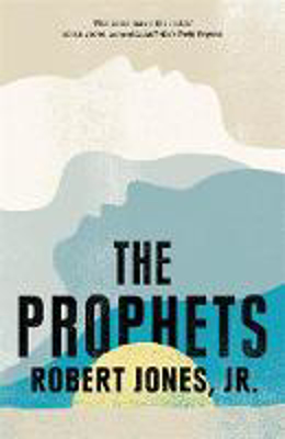 Picture of The Prophets: a New York Times Bestseller