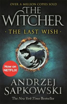 Picture of The Last Wish: Introducing the Witcher - Now a major Netflix show