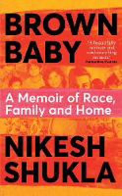 Picture of Brown Baby: A Memoir of Race, Family and Home