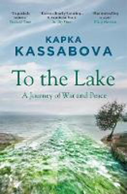 Picture of To the Lake: A Journey of War and Peace
