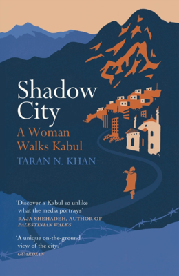 Picture of Shadow City: A Woman Walks Kabul