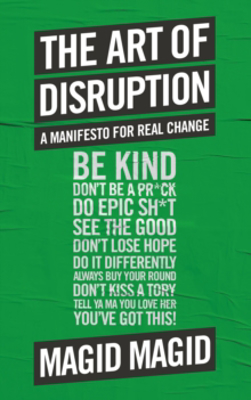 Picture of The Art of Disruption: A Manifesto For Real Change