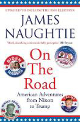 Picture of On the Road: Adventures from Nixon to Trump