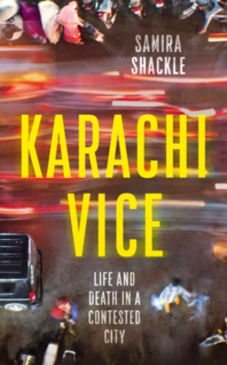 Picture of Karachi Vice: Life and Death in a Contested City