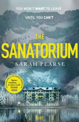 Picture of The Sanatorium: The spine-tingling Reese Witherspoon Book Club Pick, now a Sunday Times bestseller