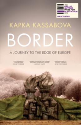 Picture of Border: A Journey to the Edge of Europe