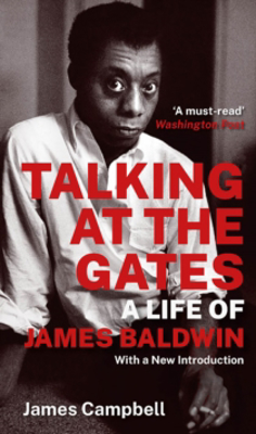 Picture of Talking at the Gates: A Life of James Baldwin