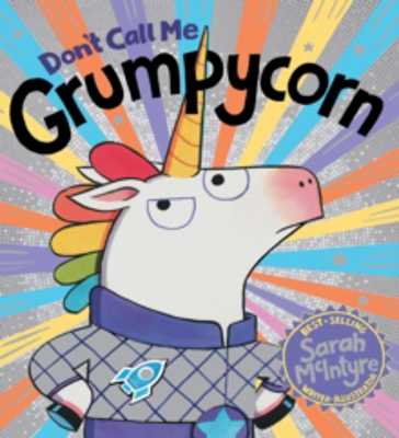 Picture of Don't Call Me Grumpycorn! (PB)