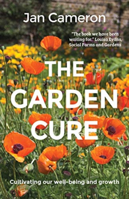 Picture of The Garden Cure: Cultivating our well-being and growth