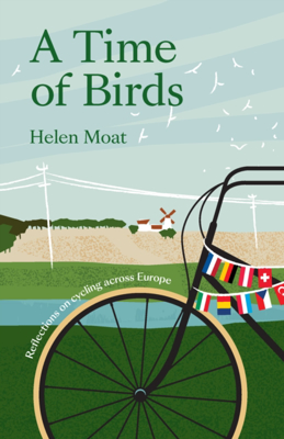 Picture of A Time of Birds: Reflections on cycling across Europe