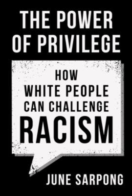 Picture of The Power of Privilege: How white people can challenge racism