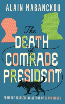 Picture of The Death of Comrade President